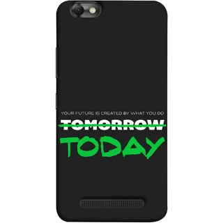 FUSON Designer Back Case Cover for Lenovo Vibe C :: Lenovo A2020 (Not Tomorrow But Today Kiyosaki Quotes Inspirational)