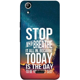 FUSON Designer Back Case Cover for Micromax Canvas Selfie 2 Q340 (Because Today Is The Day To Be Your Best Self)