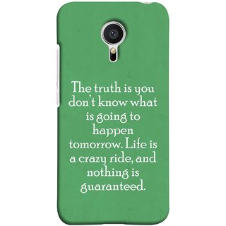 FUSON Designer Back Case Cover for Meizu M2 Note :: Meizu Note 2 (Tomorrow Life Is Crazy Ride And Nothing Is Guaranteed)