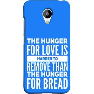 FUSON Designer Back Case Cover for Meizu M3 (Love Bhukh Pyar Hunger For Bread Roti Hard Soft)