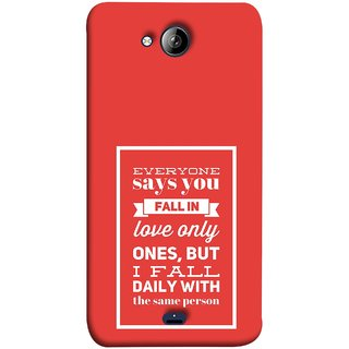 FUSON Designer Back Case Cover for Micromax Unite 3 Q372 :: Micromax Q372 Unite 3 (Everyone Says You Fall In Love Only Once )