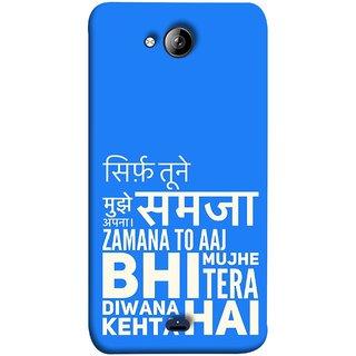 FUSON Designer Back Case Cover for Micromax Unite 3 Q372 :: Micromax Q372 Unite 3 (Zamana To Aaj Bhi Muze Diwana Kahta Hai )