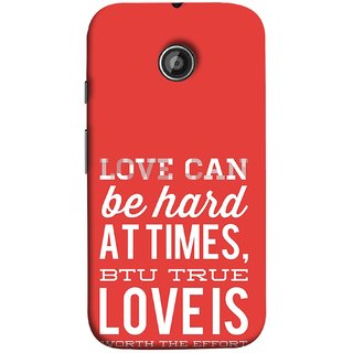 FUSON Designer Back Case Cover for Motorola Moto E ::  Motorola Moto E XT1021 :: Motorola Moto E Dual SIM :: Motorola Moto E Dual SIM XT1022 :: Motorola Moto E Dual TV XT1025 (Love Is Worth The Effort Pure Lovers Hearts)