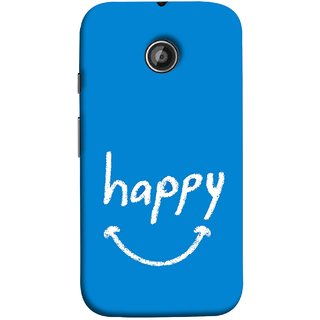 FUSON Designer Back Case Cover for Motorola Moto E2 :: Motorola Moto E Dual SIM (2nd Gen) :: Motorola Moto E 2nd Gen 3G XT1506 :: Motorola Moto E 2nd Gen 4G XT1521 (Blue Background Themes Stay Happy White Font)