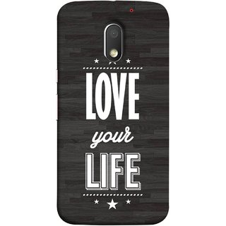 FUSON Designer Back Case Cover for Motorola Moto E3 :: Motorola Moto E (3rd Gen) (Always Love Your Life Fullest For Family )