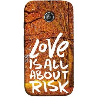 FUSON Designer Back Case Cover for Motorola Moto E2 :: Motorola Moto E Dual SIM (2nd Gen) :: Motorola Moto E 2nd Gen 3G XT1506 :: Motorola Moto E 2nd Gen 4G XT1521 (Trees Prem Pyar To Badi Risk Hai Very Dangerous )