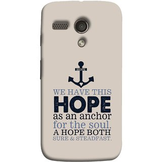 FUSON Designer Back Case Cover for Motorola Moto G :: Motorola Moto G (1st Gen) :: Motorola Moto G Dual (A Hope Both Sure And Steadfast Deep Sea Anchor Ship)