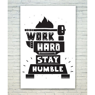 Posterskart Work Hard Stay Humble Motivational Quote Poster 12 X