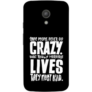 FUSON Designer Back Case Cover for Motorola Moto G2 :: Motorola Moto G (2nd Gen)  (What Truly Horrible Lives They Must Lead)