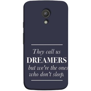 FUSON Designer Back Case Cover for Motorola Moto G2 :: Motorola Moto G (2nd Gen)  (But We Are The Ones Who Don'T Sleep Successful )