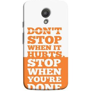 FUSON Designer Back Case Cover for Motorola Moto G2 :: Motorola Moto G (2nd Gen)  (Stop When You Are Done Always See Targets )