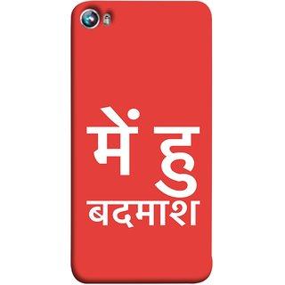 FUSON Designer Back Case Cover for Micromax Canvas Fire 4 A107 (I Am Bad And Don Hindi English India Mumbai)