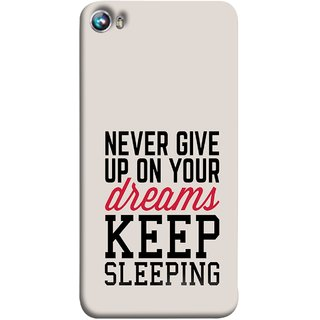 FUSON Designer Back Case Cover for Micromax Canvas Fire 4 A107 (Sleep Comedy Kabhi Bhi Sapne Dekhne Nahi )