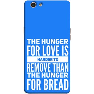 FUSON Designer Back Case Cover for Oppo F1s (Love Bhukh Pyar Hunger For Bread Roti Hard Soft)