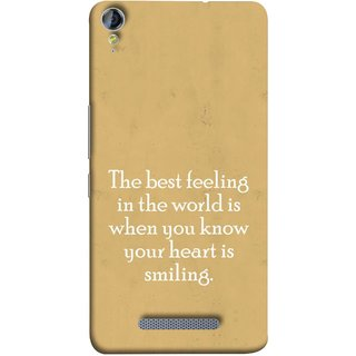 FUSON Designer Back Case Cover for Micromax Canvas Juice 3+ Q394 :: Micromax Canvas Juice 3 Plus Q394 (Heart Is Smiling Best Feeling In World Keep Smile)