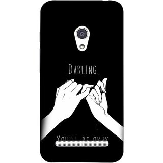 FUSON Designer Back Case Cover For Asus Zenfone 6 A600CG (My Love All Will Be Fine Just Relaxed Holding Hand)
