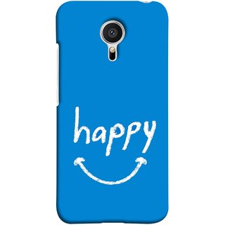 FUSON Designer Back Case Cover for Meizu MX5 (Blue Background Themes Stay Happy White Font)