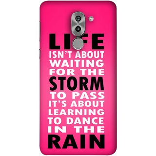 FUSON Designer Back Case Cover For Huawei Honor 6X (To Pass Its About Learning To Dance In Rain Life)