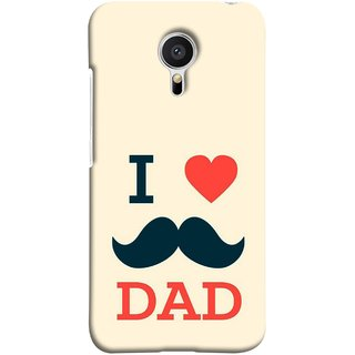 FUSON Designer Back Case Cover for Meizu MX5 (Dad Day Family Mom Life Long Fathers Day)