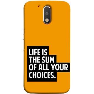 FUSON Designer Back Case Cover for Motorola Moto G4 Plus (Jindgi Tumhari Nirnay Ka Natija Hai Long Life)