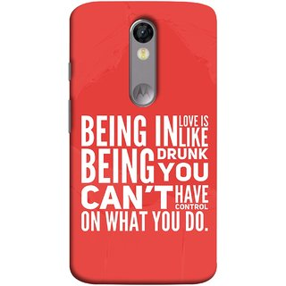 FUSON Designer Back Case Cover for Motorola Moto X Force :: Motorola Moto X Force Dual SIM (Being Drunk You Can'T Have Control On What You Do)