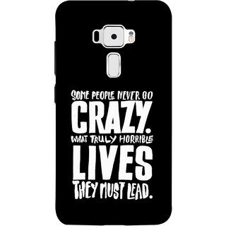 FUSON Designer Back Case Cover For Asus Zenfone 3 ZE520KL (5.2 Inches) (What Truly Horrible Lives They Must Lead)