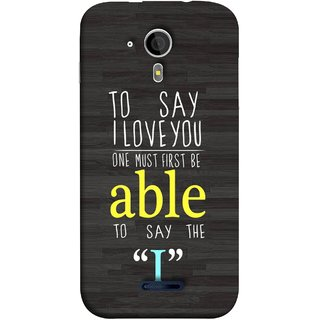 FUSON Designer Back Case Cover for Micromax Canvas Magnus A117 :: Micromax A117 Canvas Magnus (One Must Say First I Able To Pyar Prem Young)