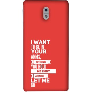 FUSON Designer Back Case Cover For Nokia 3 (Where You Hold Me Tight And Never Let Me Go)