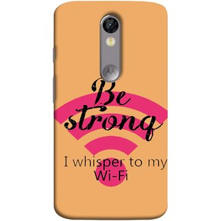 FUSON Designer Back Case Cover for Motorola Moto X Force :: Motorola Moto X Force Dual SIM (Be Strong In Life Always Youngs Boys And Girls Network)