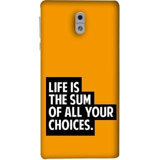 FUSON Designer Back Case Cover For Nokia 3 (Jindgi Tumhari Nirnay Ka Natija Hai Long Life)