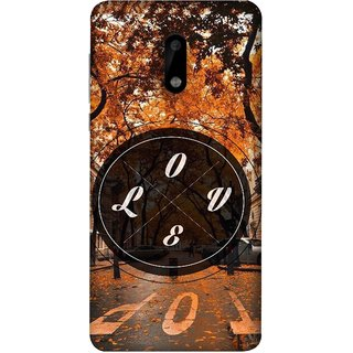 FUSON Designer Back Case Cover For Nokia 6 (Love Everywhere Stay Long Life Always Road Lovers )