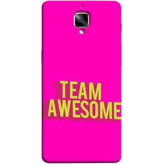 FUSON Designer Back Case Cover for OnePlus 3 :: OnePlus Three :: One Plus 3 (Teamwork Is Best Hardwork Alltogether Result Best)