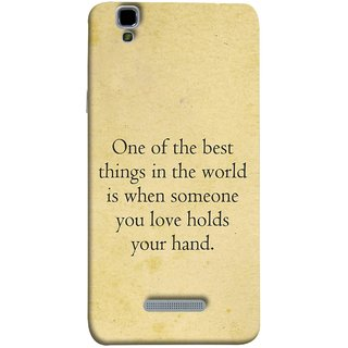 FUSON Designer Back Case Cover For YU Yureka Plus :: Yu Yureka Plus YU5510A (Someone You Love Holds Your Hands Forever Together)