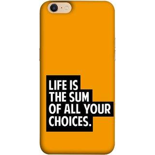 FUSON Designer Back Case Cover For Oppo A39 (Jindgi Tumhari Nirnay Ka Natija Hai Long Life)