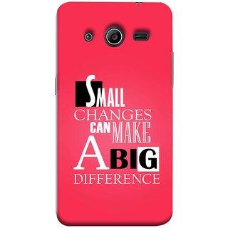 FUSON Designer Back Case Cover for Samsung Galaxy Core 2 G355H :: Samsung Galaxy Core Ii :: Samsung Galaxy Core 2 Dual (Chote Chote Badlav Bada Farak Best Quotes Sayings)