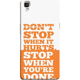 FUSON Designer Back Case Cover for Oppo F1 Plus :: Oppo R9 (Stop When You Are Done Always See Targets )