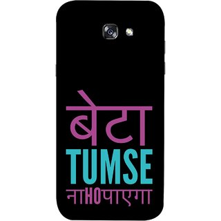 FUSON Designer Back Case Cover For Samsung Galaxy A7 2017 (Son You Can'T Achieve Nahi Ho Sakta )