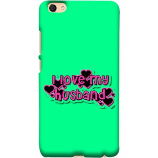 FUSON Designer Back Case Cover For VIVO Y66 (Love My Family Husband Hubby Better Half Partner)
