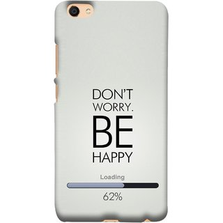 FUSON Designer Back Case Cover For VIVO Y66 (Loading Sixty Two Percentage Be Happy Never Worry)