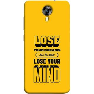 FUSON Designer Back Case Cover for Micromax CanvasNitro4G E371 (Lose Your Mind Sapne Khatam To Dimag Bhi Khatam)