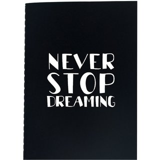 The Crazy Me Never Stop Dreaming Black Soft bound A5 Diary