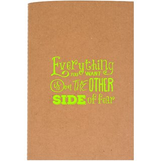 The Crazy Me Everything You Want is on the Other Side OF Fear Brown Soft bound A5 Diary