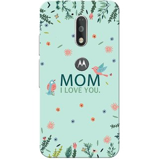 Moto G4 Plus, Mom I Love You Sea Green Slim Fit Hard Case Cover/Back Cover for Moto G Plus 4th Gen/Moto G4 Plus