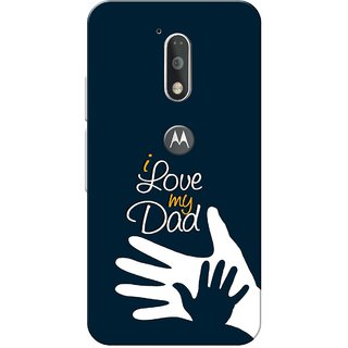 Moto G4 Plus, I Love My Dad Navy Blue Slim Fit Hard Case Cover/Back Cover for Moto G Plus 4th Gen/Moto G4 Plus