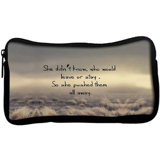 Shed pushed away quotesPoly Canvas  Multi Utility Travel Pouch