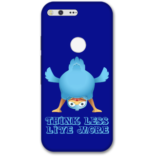 Google pixel xl Designer Hard-Plastic Phone Cover from Print Opera -Think less live more