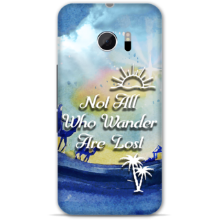 Htc one M10 Designer Hard-Plastic Phone Cover from Print Opera -Not all who wander are lost