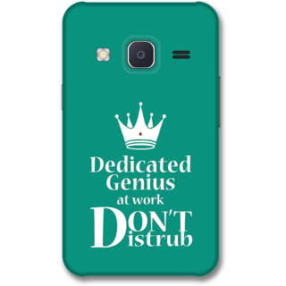 Samsung J2 2015 Designer Hard-Plastic Phone Cover from Print Opera -Dedicated to genius at work Dont disturb