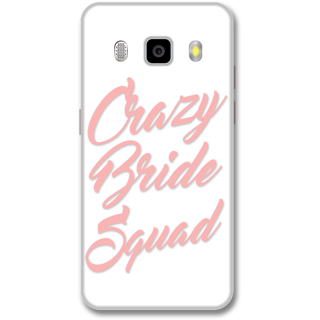 Samsung J5 2016 Designer Hard-Plastic Phone Cover from Print Opera -Crazy bride sqade