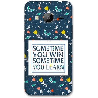 Samsung J3 2016 Designer Hard-Plastic Phone Cover from Print Opera -Sometime you win sometime you learn
